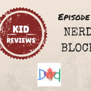Kid Reviews Nerd Block