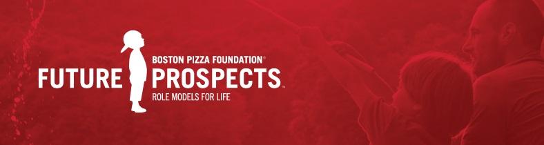 Boston Pizza Foundation Future Prospects