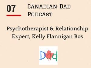 Canadian Dad Podcast - Kelly Flannigan Bos