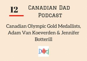 Canadian Dad Podcast 12